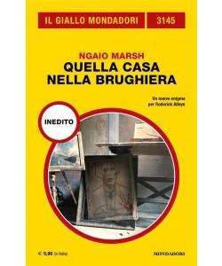 Il Giallo Mondadori 3145: Quella casa nella brughiera di Ngaio Marsh