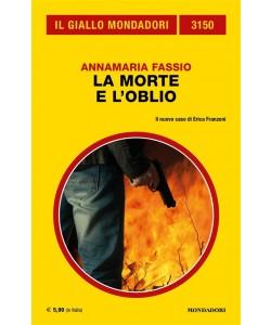 Il Giallo Mondadori 3150: La morte e l'oblio