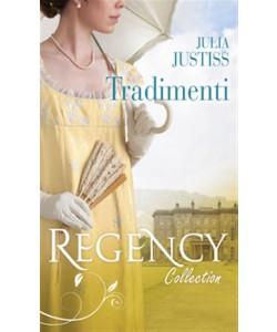 Tradimenti di JULIA JUSTISS - Regency Collection Maggio 2017