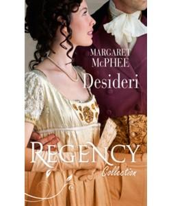 Desideri di MARGARET MCPHEE - Regency Collection Luglio 2017