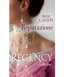 Reputazione di DIANE GASTON - Regency Collection Settembre 2017