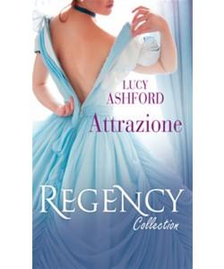 Attrazione di LUCY ASHFORD - Regency Collection Novembre 2017