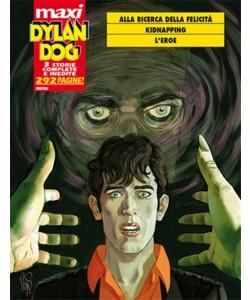 DYLAN DOG Maxi n° 19 - Alla ricerca della felicità, Kidnapping (3 storie complete inedite)