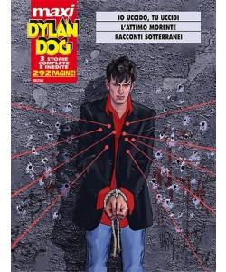 DYLAN DOG Maxi n° 20 - Io uccido tu uccidi, l'attimo morente (3 storie complete inedite)