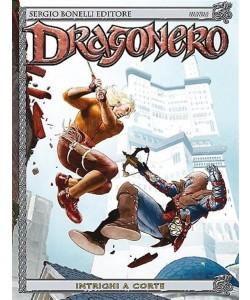 Dragonero n° 15 - Intrighi a corte - Bonelli Editore