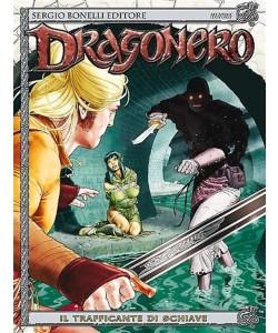 Dragonero n° 17 - Il trafficante di schiave - Bonelli Editore