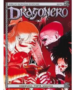 Dragonero n° 19 - Nessuna umana pietà - Bonelli Editore