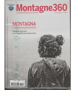 Montagne 360 - mensile n. 66 Marzo 2018 la rivista del Club alpino Italiano