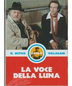 33° DVD il mitico Paolo Villaggio: La Voce Della Luna - Regista: Federico Fellini