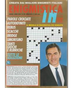 Enigmistica In - mensile n. 370 Aprile 2018 - Marco Liorni