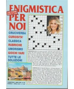 Enigmistica per Noi - Trimestrale n. 92 febbraio 2018
