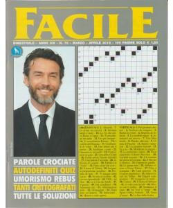 Facile - bimestrale n. 76 Marzo 2018 - Alessio Boni
