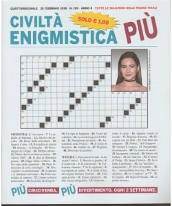 Civiltà Enigmistica Più -quattordicinale n.109- 28 Febbraio 2018 - Ivana Baquero