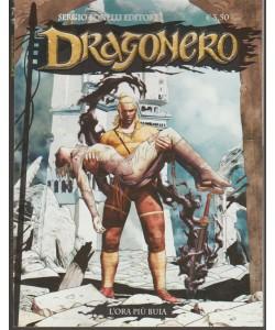 Dragonero - mensile n. 58 Marzo 2018 -L'ora più buia - Sergio Bonelli editore
