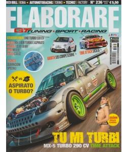 Elaborare - mensile n. 236 Marzo 2018 GT Tuning - Sport - Racing
