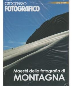 Progresso Fotografico Serie Oro - bimestrale n. 50 Marzo 2018