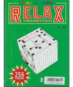 Raccolta Relax enigmistico Ristampa - bimestrale n. 152 Ottobre 2016