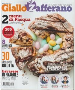 Giallo Zafferano - mensile n.4 aprile 2018 - la cucina nelle tue mani