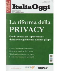 La Riforma della Privacy - Guida Giuridica Italia Oggi - Marzo 2018
