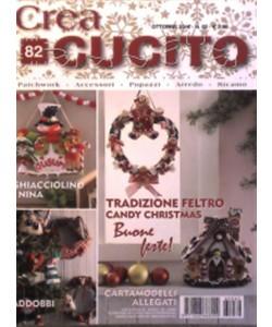 Crea Cucito - mensile n. 82 Ottobre 2016 - Tradizione feltro