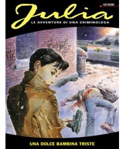 Julia - N° 12 - Una dolce bambina triste - Bonelli Editore