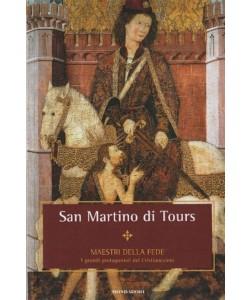Maestri della Fede n° 37 - San Martino di Tours - Mondadori