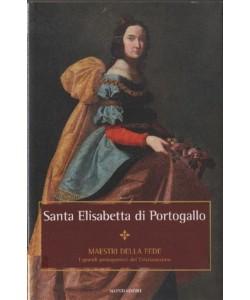 Maestri della Fede n° 40 - Santa Elisabetta di Portogallo - Mondadori