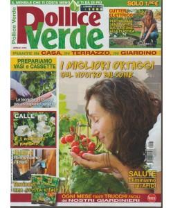 Pollice Verde - mensile n. 105 Aprile 2018 salute: eliminiamo gli AFIDI
