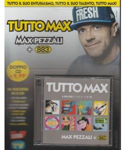 Doppio CD - Tutto Max: Max Pezzali + 883 by Sorrisi e canzoni TV