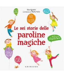 Le sei storie delle paroline magiche di Sara Agostini - i libri di Donna Moderna
