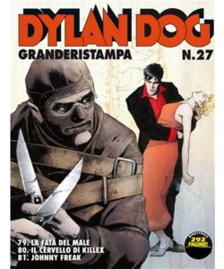 Dylan Dog Grande Ristampa - N° 27 - La fata del male - Il cervello di killex - Bonelli Editore