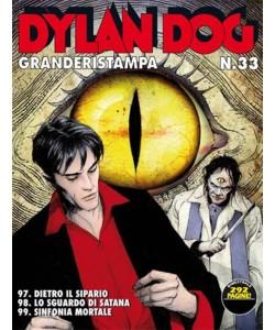 Dylan Dog Grande Ristampa - N° 33 - Dietro il sipario - Lo sguardo di  satana