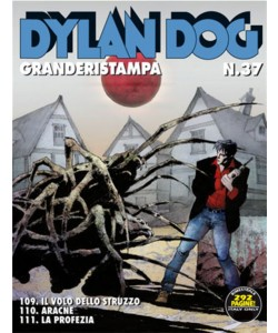 Dylan Dog Grande Ristampa - N° 37 - Il volo dello struzzo