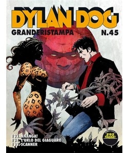 Dylan Dog Grande Ristampa - N° 45 - Ananga! - Bonelli Editore