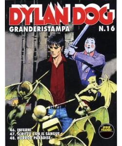 Dylan Dog Grande Ristampa - N° 16 - Scritto con il sangue - Bonelli Editore