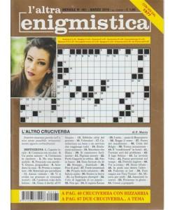 L'altra Enigmistica - n. 461 mensile marzo 2018