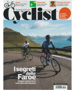 CYCLIST - mensile n. 22 Aprile 2018 the thrill of the ride