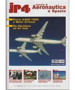 JP4 - mensile di Aeronautica e Spazio n. 4 Aprile 2018 English Summery inside