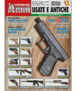 La Vetrina delle Armi: Usate e Antiche - mensile n. 155 Aprile 2018