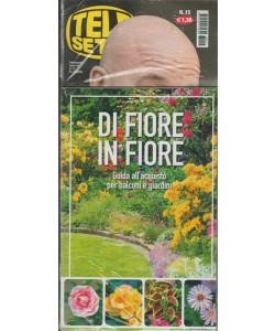Telesette - settimanale n.15 - 8 aprile 2018 + pocket di Fiore in Fiore