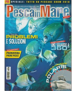 Pesca in Mare - mensile n. 4 Aprile 2018 - Tutto su Pescare show 2017