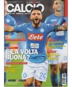 Il nuovo Calcio - mensile n. 301 Febbraio 2018 - Napoli: è la volta buona?