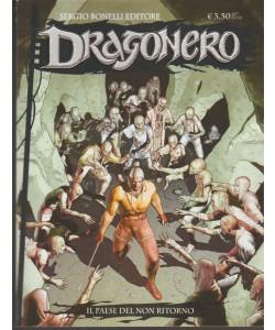 Dragonero - mensile n. 59 Aprile 2018 - Il Paese del non ritorno