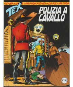 Tex Nuova Ristampa - mensile n. 432 Aprile 2018 Polizia a Cavallo