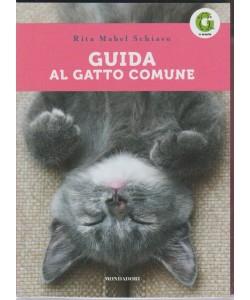 Guida al Gatto Comune di Rita Mabel Schiavo by Mondadori
