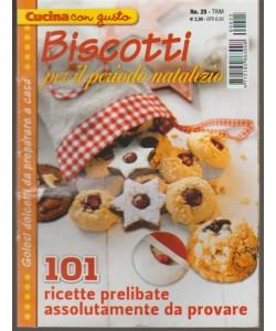 Cucina con gusto - trimestrale n. 25/2016 - Biscotti per periodo natalizio