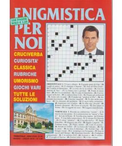 Enigmistica Per Noi - n. 93 - trimestrale - maggio - luglio 2018