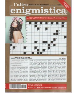 L'altra Enigmistica - n. 463 - mensile - maggio 2018