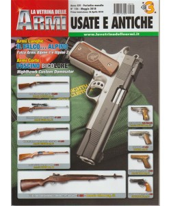 La Vetrina delle Armi: Usate e Antiche - Mensile n.156 Maggio 2018