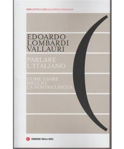 Biblioteca Della Lingua italiana n. 32 - pubblicazione settimanale -